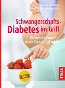 Cover-Bild zu Schwangerschafts-Diabetes im Griff von Snowdon, Bettina