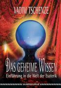 Cover-Bild zu Das geheime Wissen von Tschenze, Vadim