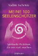 Cover-Bild zu Meine 100 Seelenschützer von Tschenze, Vadim