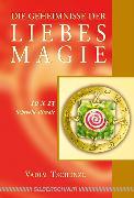 Cover-Bild zu Die Geheimnisse der Liebesmagie (eBook) von Tschenze, Vadim