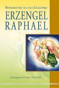 Cover-Bild zu Erzengel Raphael von Prophet, Elizabeth Clare