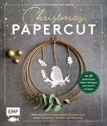 Cover-Bild zu Christmas Papercut - Weihnachtliche Papierschnitt-Projekte zum selber schneiden, basteln und gestalten von Hollerith, Marie-Christine