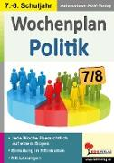 Cover-Bild zu Wochenplan Politik / Klasse 7-8 von Kohl-Verlag, Autorenteam