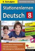 Cover-Bild zu Stationenlernen Deutsch / Klasse 8 (eBook) von Autorenteam Kohl-Verlag