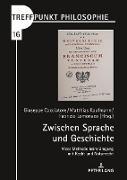 Cover-Bild zu Zwischen Sprache und Geschichte von Kaufmann, Matthias (Hrsg.)
