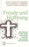 Cover-Bild zu Freude und Hoffnung von Kaufmann, Franz-Xaver