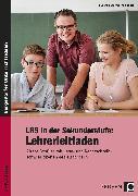 Cover-Bild zu LRS in der Sekundarstufe: Lehrerleitfaden von Sturmberg-Seeger, Susanne