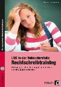 Cover-Bild zu LRS in der Sekundarstufe: Rechtschreibtraining von Sturmberg-Seeger, Susanne