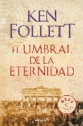 Cover-Bild zu El umbral de la eternidad (The Century 3) / Edge of Eternity (The Century, Book 3) von Follett, Ken
