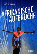 Cover-Bild zu Afrikanische Aufbrüche von Signer, David