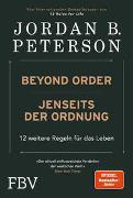 Cover-Bild zu Beyond Order - Jenseits der Ordnung von Peterson, Jordan B.