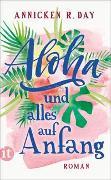 Cover-Bild zu Aloha und alles auf Anfang von Day, Annicken R.