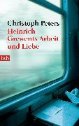 Cover-Bild zu Heinrich Grewents Arbeit und Liebe (eBook) von Peters, Christoph