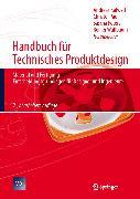 Cover-Bild zu Handbuch für Technisches Produktdesign (eBook) von Kalweit, Andreas (Hrsg.)