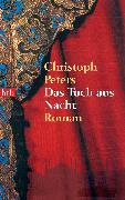 Cover-Bild zu Das Tuch aus Nacht (eBook) von Peters, Christoph