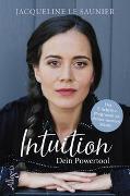 Cover-Bild zu INTUITION - Dein Powertool von le Saunier, Jacqueline