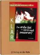 Cover-Bild zu K.L.A.R. - Literatur-Kartei: Das erste Mal - wird's heut passieren? von Spielberg, Saskia