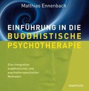 Cover-Bild zu Einführung in die Buddhistische Psychotherapie von Ennenbach, Matthias