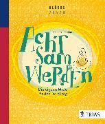 Cover-Bild zu Der Glückscoach - Achtsam werden (eBook) von Ennenbach, Matthias