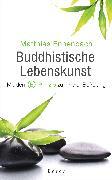 Cover-Bild zu Buddhistische Lebenskunst (eBook) von Ennenbach, Matthias