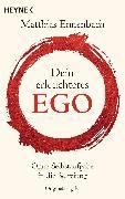 Cover-Bild zu Dein erleuchtetes Ego (eBook) von Ennenbach, Matthias
