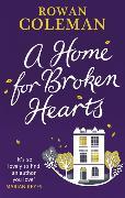 Cover-Bild zu A Home for Broken Hearts von Coleman, Rowan