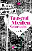 Cover-Bild zu Tausend Meilen Sehnsucht (eBook) von Coleman, Rowan