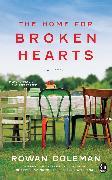 Cover-Bild zu The Home for Broken Hearts von Coleman, Rowan