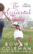 Cover-Bild zu The Accidental Family von Coleman, Rowan