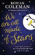 Cover-Bild zu We are all made of Stars von Coleman, Rowan