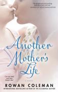 Cover-Bild zu Another Mother's Life (eBook) von Coleman, Rowan