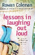 Cover-Bild zu Lessons in Laughing Out Loud (eBook) von Coleman, Rowan
