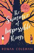 Cover-Bild zu The Summer of Impossible Things (eBook) von Coleman, Rowan
