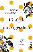 Cover-Bild zu Einfach unvergesslich von Coleman, Rowan