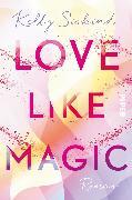 Cover-Bild zu Love Like Magic von Siskind, Kelly