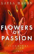 Cover-Bild zu Flowers of Passion - Flammende Lilien von Hagen, Layla