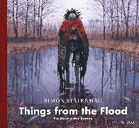 Cover-Bild zu Things from the Flood von Stålenhag, Simon