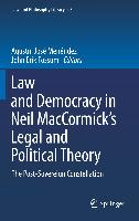 Cover-Bild zu Menéndez, Agustín José (Hrsg.): Law and Democracy in Neil D. MacCormick's Legal and Political Theory
