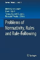 Cover-Bild zu Araszkiewicz, Michal (Hrsg.): Problems of Normativity, Rules and Rule-Following