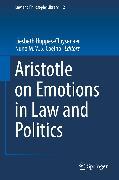 Cover-Bild zu Huppes-Cluysenaer, Liesbeth (Hrsg.): Aristotle on Emotions in Law and Politics (eBook)
