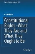 Cover-Bild zu Wellman, Carl: Constitutional Rights -What They Are and What They Ought to Be