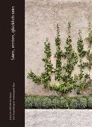 Cover-Bild zu Säen, ernten, glücklich sein von ART-PUBLIC Chur (Hrsg.)
