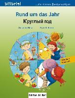 Cover-Bild zu Rund um das Jahr. Kinderbuch Deutsch-Russisch von Böse, Susanne