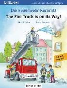 Cover-Bild zu Die Feuerwehr kommt! Kinderbuch Deutsch-Englisch von Fischer, Ulrike