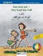 Cover-Bild zu Das sind wir - Von Kopf bis Fuß. Kinderbuch Deutsch-Arabisch von Böse, Susanne