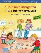 Cover-Bild zu 1, 2, 3 im Kindergarten. Kinderbuch Deutsch-Griechisch von Böse, Susanne