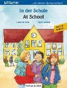 Cover-Bild zu In der Schule. At School. Kinderbuch Deutsch-Englisch von Böse, Susanne