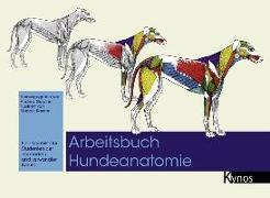 Cover-Bild zu Arbeitsbuch Hundeanatomie von Gardiner, Andrew (Hrsg.)
