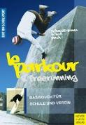 Cover-Bild zu Le Parkour & Freerunning von Schmidt-Sinns, Jürgen