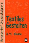 Cover-Bild zu Textiles Gestalten. 3. und 4. Klasse von Imhof, Ursel
